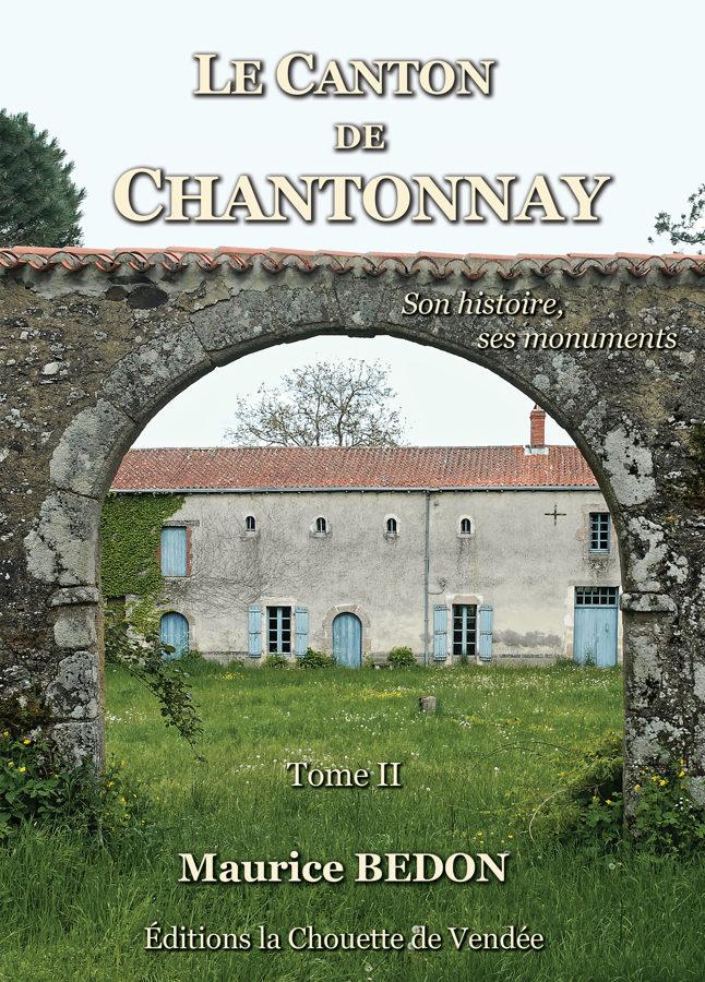 MÉMOIRES DE MEUNIERS + LE CANTON DE CHANTONNAY tome I et II