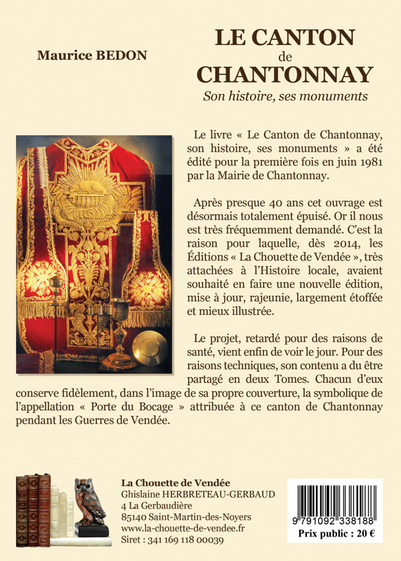 Le Canton de Chantonnay, son histoire, ses monuments. Tome II