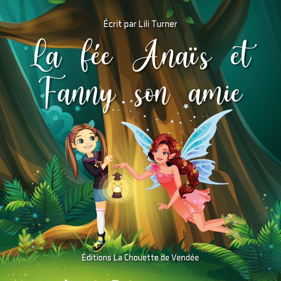 La fée Anaïs et Fanny son amie