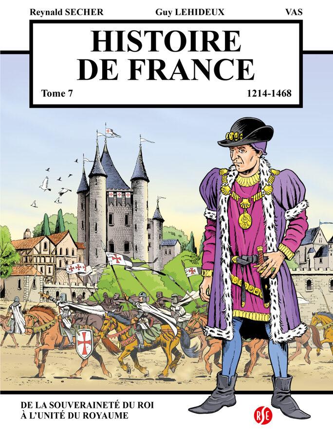 Histoire de France : de la souveraineté du roi à l'unité du royaume