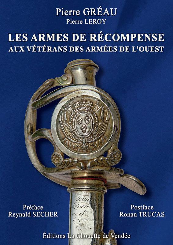 LES ARMES DE RÉCOMPENSE aux vétérans des Armées de l'Ouest