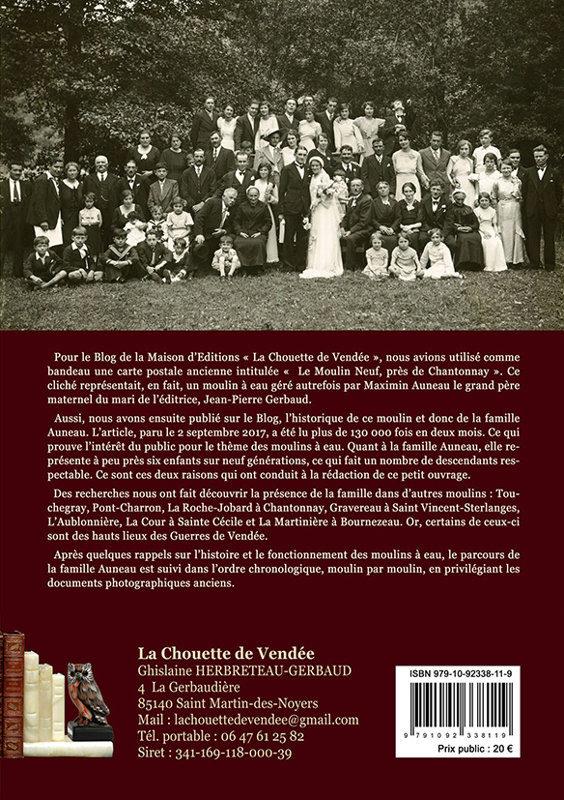 MÉMOIRES DE MEUNIERS VENDÉENS + Les Moulins à eau autour de Chantonnay et la famille Auneau