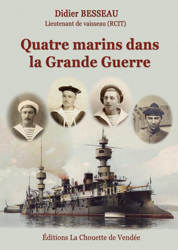 Quatre marins dans la Grande Guerre
