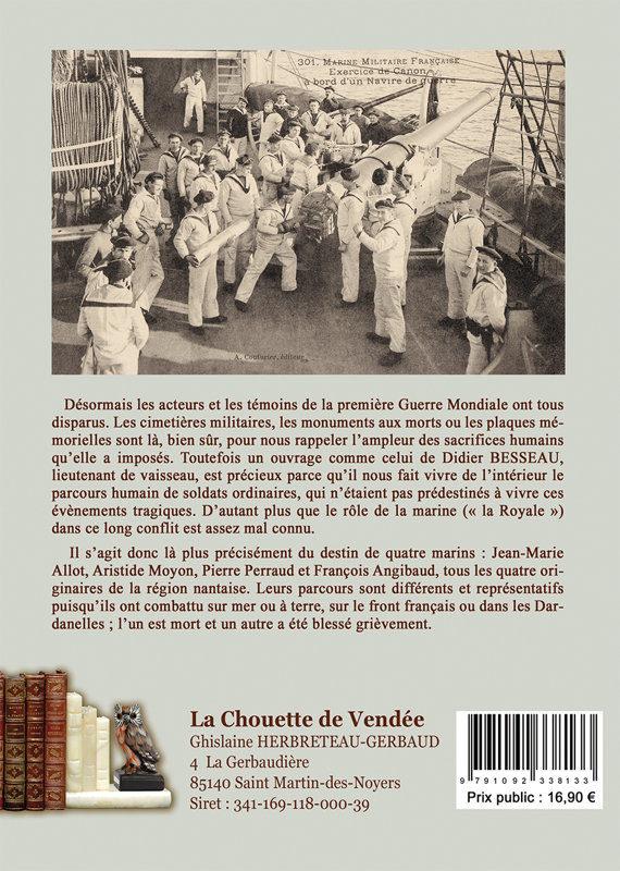 L'amiral du CHAFFAULT + Quatre marins dans la Grande Guerre