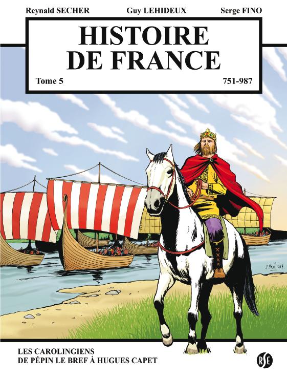 Histoire de France : les Carolingiens de Pépin le Bref à Hugues Capet
