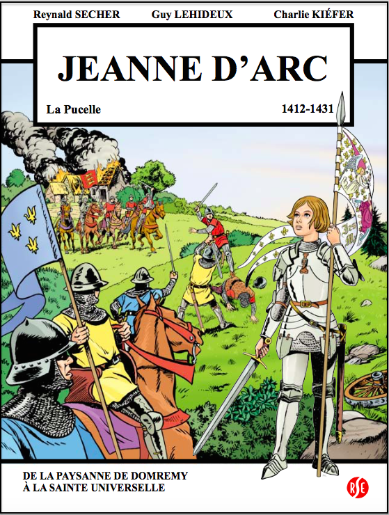 Jeanne d'Arc : la Pucelle