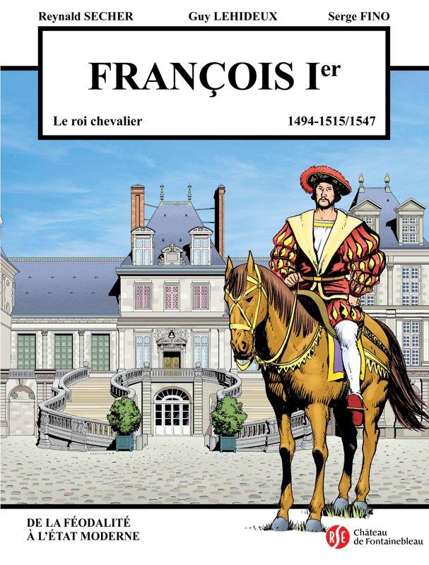 François Ier : Fontainebleau