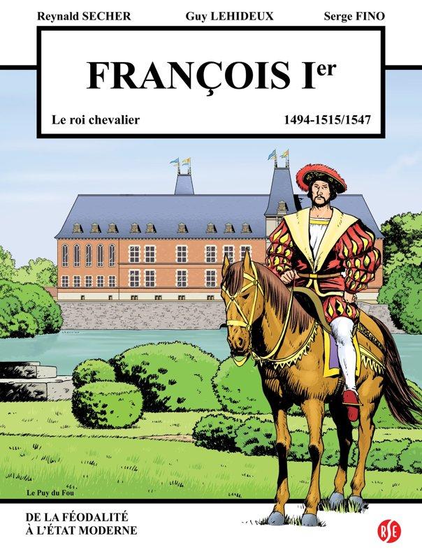 François Ier : Puy du Fou