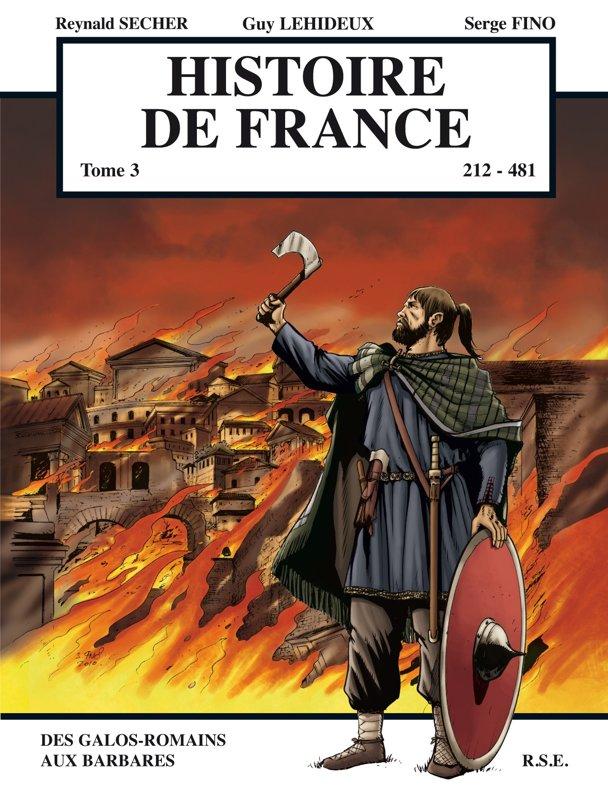 Histoire de France : des Gallos-Romains aux Barbares