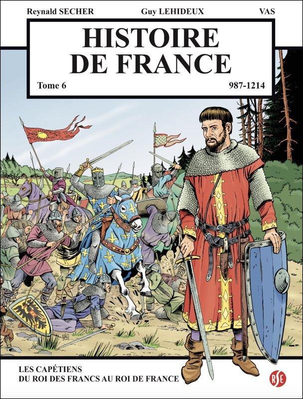 Histoire de France : les Capétiens, du roi des Francs au roi de France