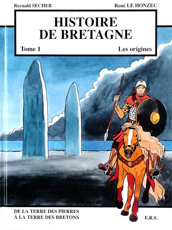 Histoire de Bretagne : de la terre des pierres à la terre des bretons