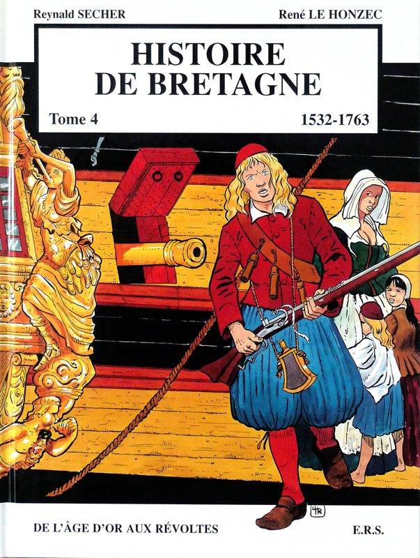 Histoire de Bretagne : de l'Age d'or aux Révoltes