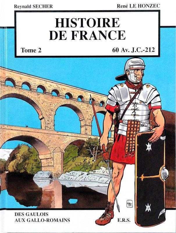 Histoire de France : des Gaulois aux Gallo-Romains