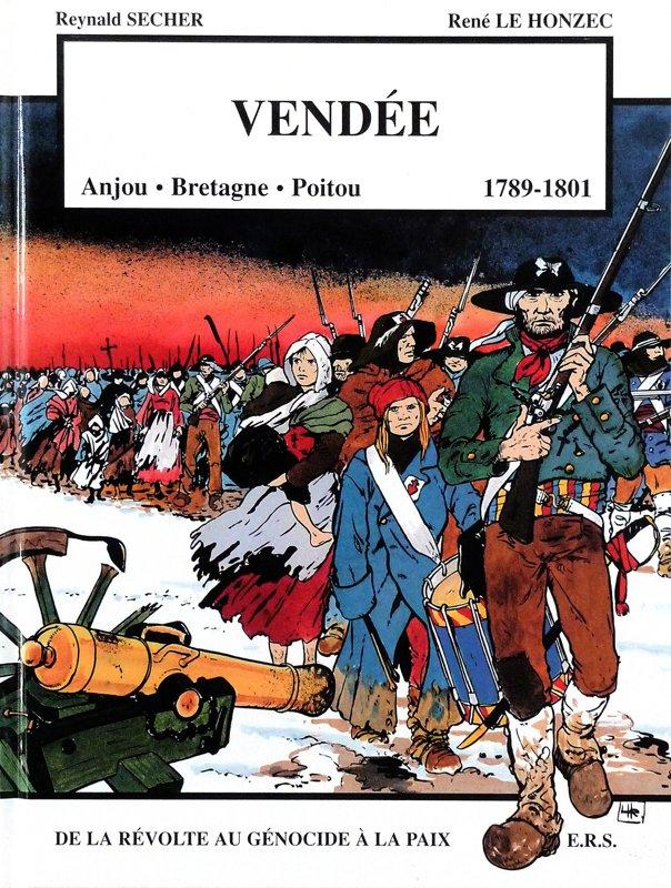 Vendée : de la Révolte au Génocide à la paix