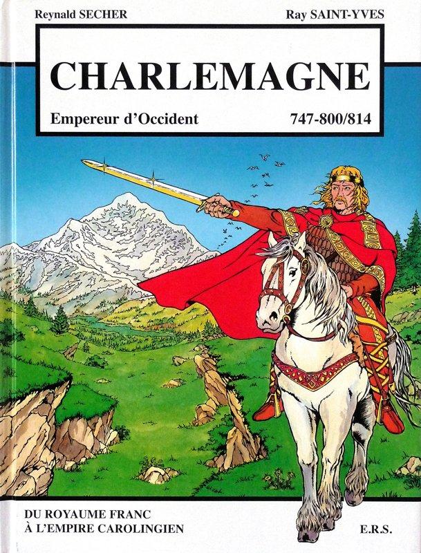 """Charlemagne """"Empereur d'Occident 747-800/814"""""""