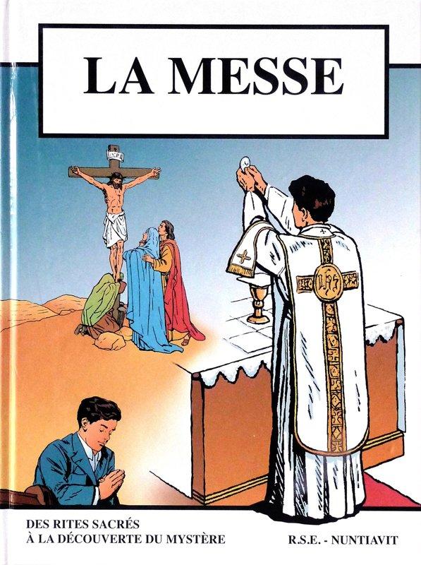 La messe : des rites sacrés à la découverte du mystère
