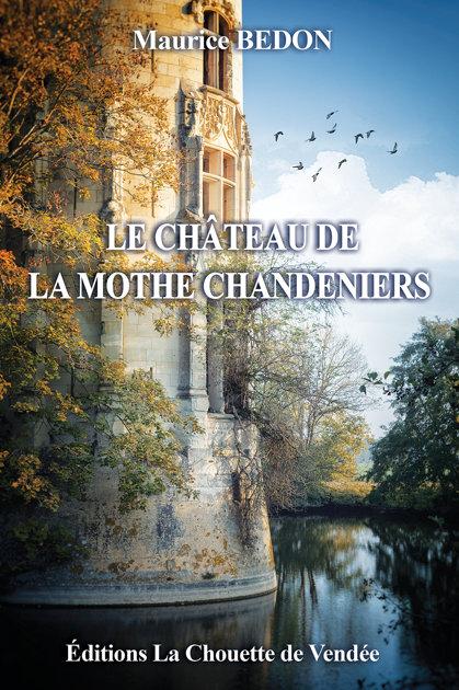 LE CHÂTEAU DE LA MOTHE CHANDENIERS