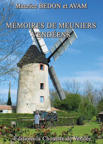 MÉMOIRES DE MEUNIERS VENDÉENS