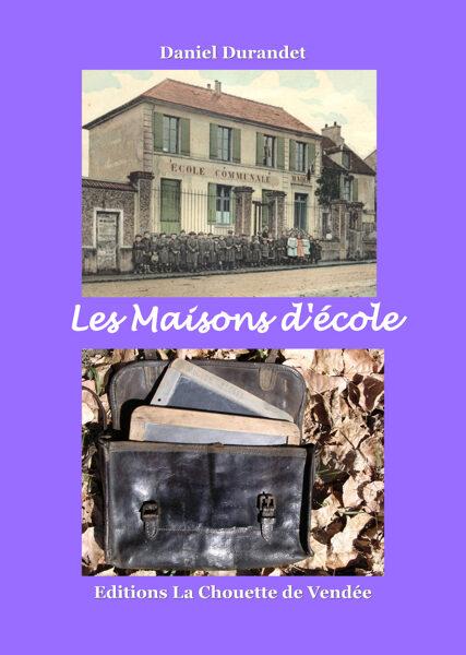 LES MAISONS D'ECOLE