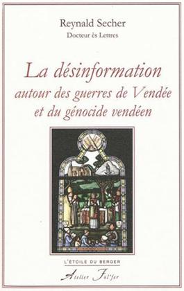 La désinformation autour des Guerres de Vendée et du génocide
