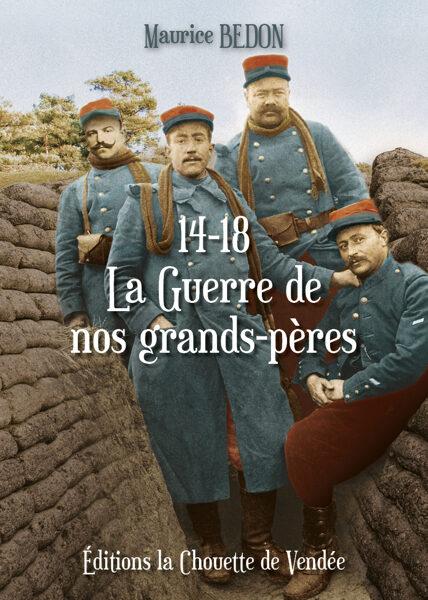 PRÉ-COMMANDE 14-18 La Guerre de nos grands-pères