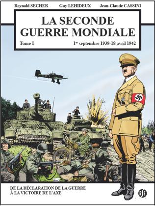 Seconde Guerre mondiale Tome 1