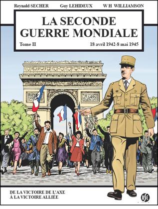 Seconde Guerre mondiale Tome 2