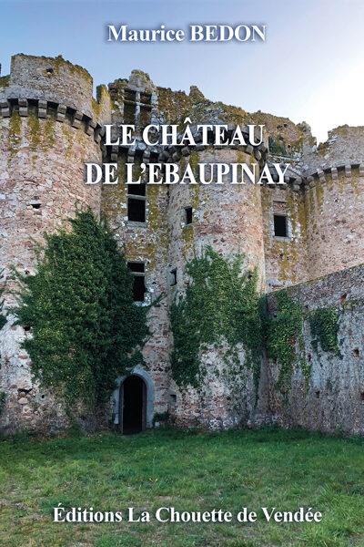 Le Château de l'Ebaupinay