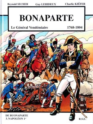 """Bonaparte """"Le Général Vendémiaire 1769-1804"""""""