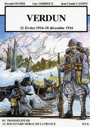 """Verdun """"21 fevrier 1916 - 18 décembre 1916"""""""